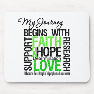 Non Hodgkins Lymphoma My Journey Begins With FAITH Mouse Pad