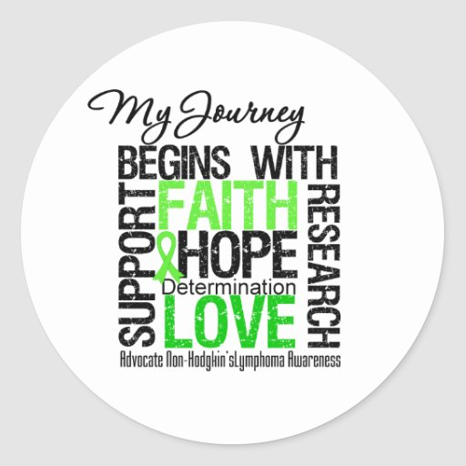 Non Hodgkins Lymphoma My Journey Begins With FAITH Stickers