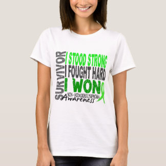 Non-Hodgkin's Lymphoma Survivor 4 T-Shirt