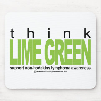 Non-Hodgkins Lymphoma Think Lime Green Mouse Pad