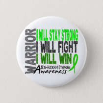 Non-Hodgkins Lymphoma Warrior Pinback Button
