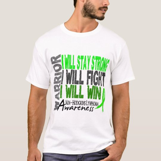 Non-Hodgkins Lymphoma Warrior T-Shirt