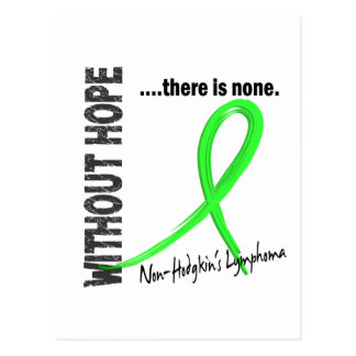 Non-Hodgkins Lymphoma Without Hope 1 Postcard