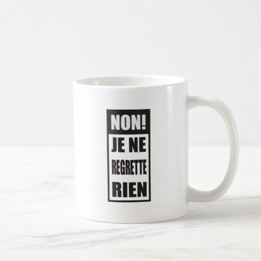 Non! Je ne regrette rien Mug