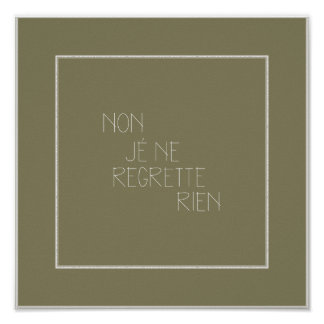 Non, Je Ne Regrette Rien-No Regrets - French Poster