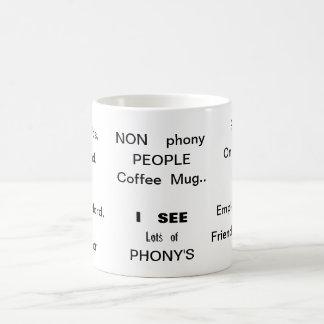 Non phony people mug. coffee mug