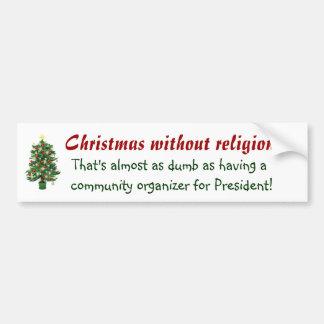 Non religious Christmas Car Bumper Sticker