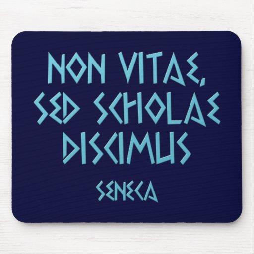 Non Seneca vitae scholae sed discimus Alfombrilla De Ratón