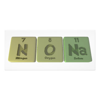 Nona  as Nitrogen Oxygen Sodium Customized Rack Card