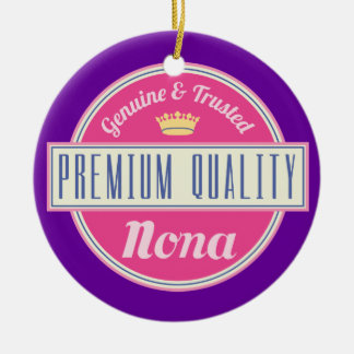 Nona (Funny) Gift Ceramic Ornament