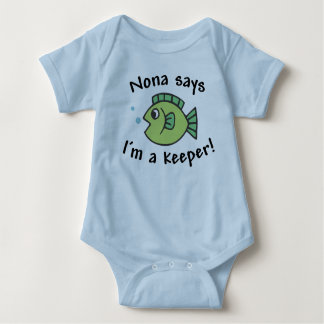 Nona Says I'm a Keeper! Baby Bodysuit