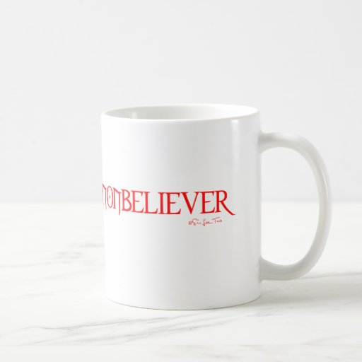 Nonbeliever 2 taza de café