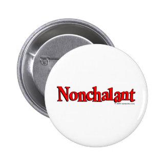 Nonchalant Pin