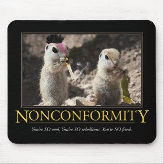 Nonconformity Demotivational Mousepad