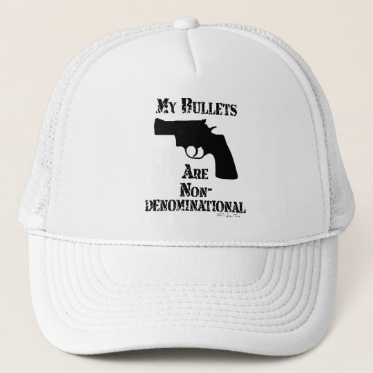 NonDenominational Bullets Trucker Hat