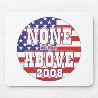 None of the Above 08 Mouse Pad