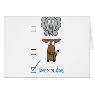 None of the Above Greeting Card
