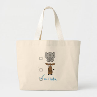 None of the Above Large Tote Bag