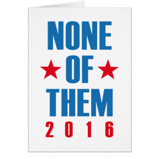 None Of Them 2016 Card