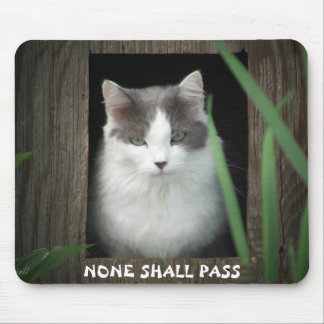 None Shall Pass Mouse Pad