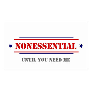 Nonessential • Until You Need Me Business Cards