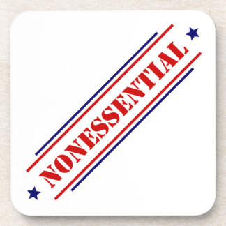 Nonessential • Until You Need Me Beverage Coasters
