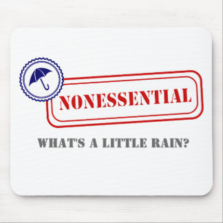 Nonessential • Weather the Storm Mouse Pad