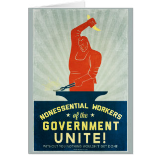 Nonessential Workers of the Government Unite Greeting Card