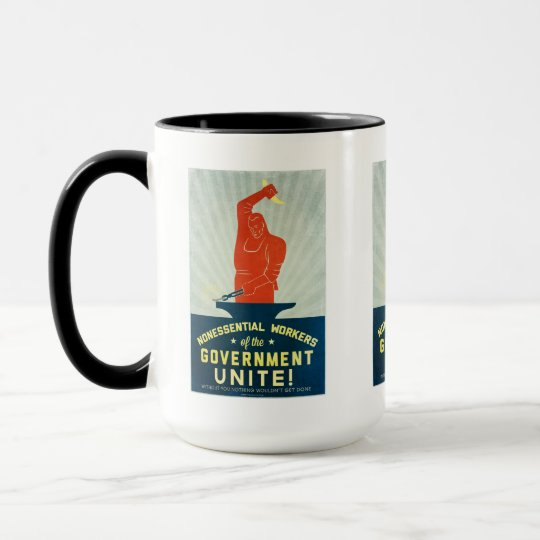 Nonessential Workers of the Government Unite Mug