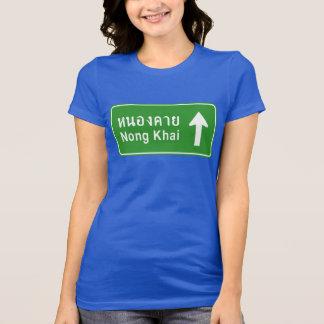 Nong Khai Ahead ⚠ Thai Highway Traffic Sign ⚠ T-Shirt