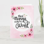 "Nonna Birthday - Best Nonna in the World w/Flowers Card<br><div class=""desc"">Wish your Nonna happy birthday with this unique brush script typography design featuring the message, &quot;To the Best Nonna in the World.&quot; Design is accented with beautiful pink watercolor flowers on blurred pink background. Inside has this placeholder text but can be customized with your message: There is no other Nonna...</div>"