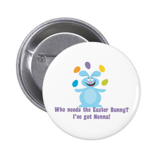 Nonna is My Easter Bunny Pinback Button
