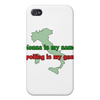Nonna is my name. Spoiling is my game. iPhone 4 Case