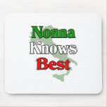 Nonna (Italian Grandmother)m Knows Best Mouse Pad