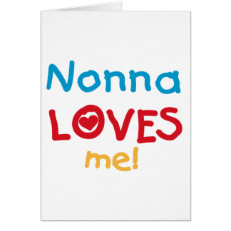 Nonna Loves Me T-shirts and Gifts Cards