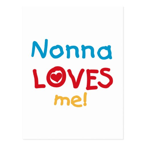 Nonna Loves Me T-shirts and Gifts Postcard
