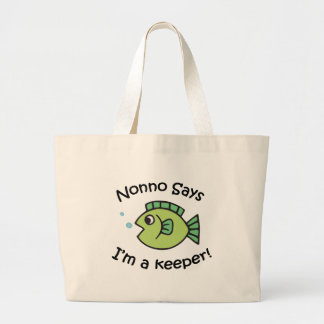 Nonno Says I'm a Keeper Large Tote Bag