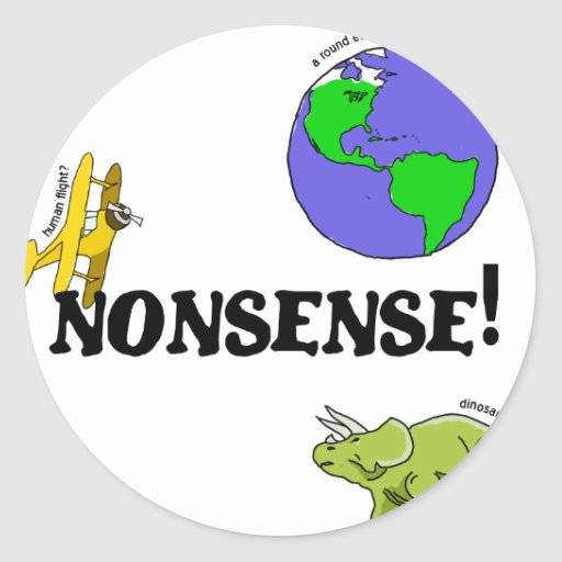 Nonsense! Round Sticker