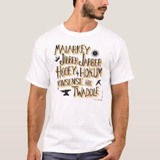 Nonsense & Twaddle T-Shirt