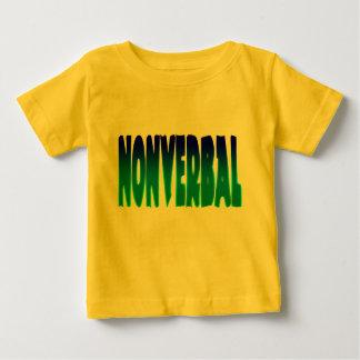 Nonverbal Baby T-Shirt