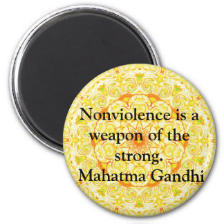 Nonviolence is a weapon of the strong. - Gandhi 2 Inch Round Magnet