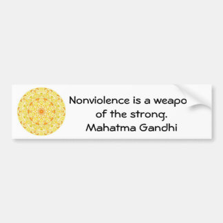 Nonviolence is a weapon of the strong. - Gandhi Bumper Sticker