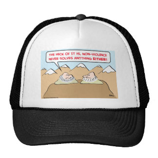 nonviolence never solves anything trucker hat