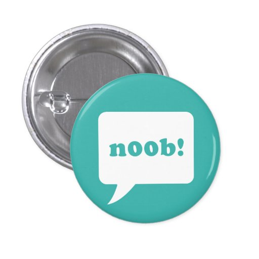"""""""noob!"""" botón pin redondo de 1 pulgada"""