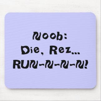 Noob:Die, Rez...RUN-N-N-N! Mouse Pad