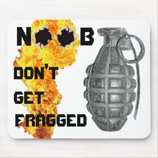 Noob don't get fragged mousepads