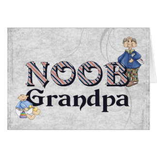 NooB Grandpa Card