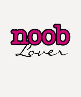 noob lover tee shirt