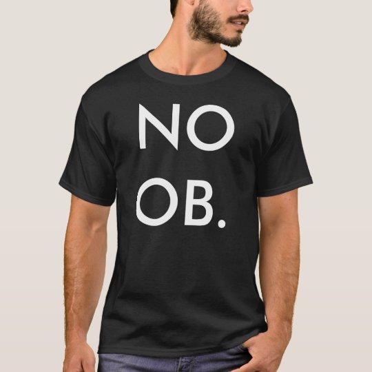 NOOB. T-Shirt