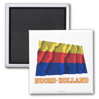Noord-Holland Waving Flag with Name Refrigerator Magnets
